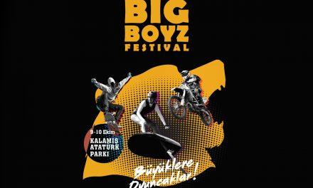 Big Boyz Festival heyecan ve adrenalini yine dorukta yaşatacak!